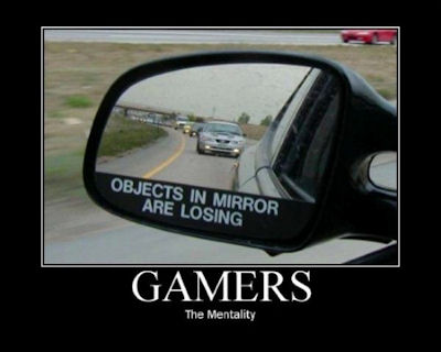 Gamers: The Mentality